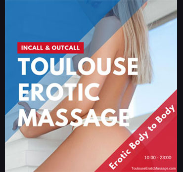 Toulouse Erotic Massage, France